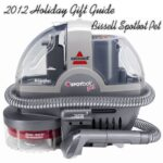 2012 Holiday Guide : BISSELL Spotbot Pet Deep Cleaner