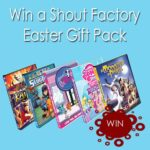 Shout Factory Gift Pack Easter Giveaway : (Ends 4/12)