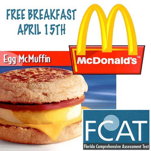 Free McDonads Breakfast Apritl 15th FCAT