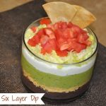 Party Appetizers Six Layer Dip Recipe