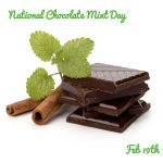 Happy National Chocolate Mint Day