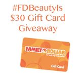 Show Off Your Real Beauty Family Dollar $30 Gift Card Giveaway : (Ends 6/29)