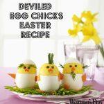 Deviled Egg Chicks Easter Recipe